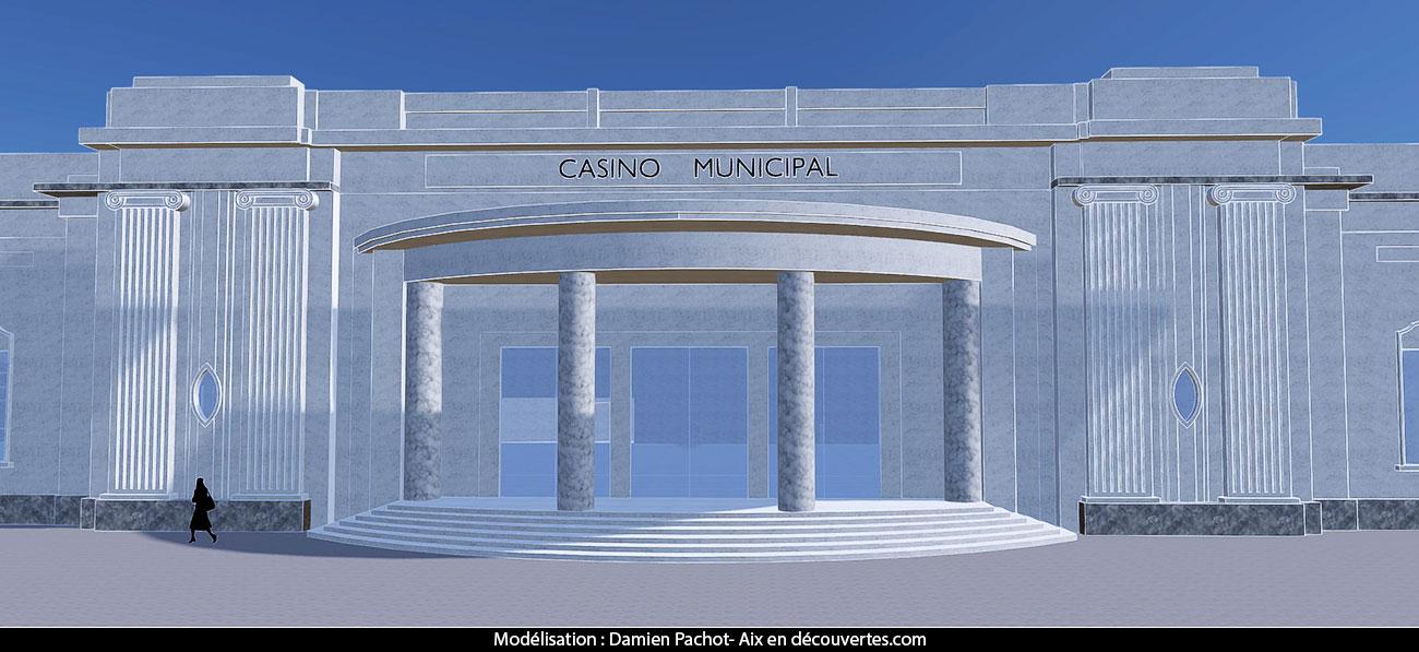 La façade du Casino qui donnait sur l'avenue Bonaparte