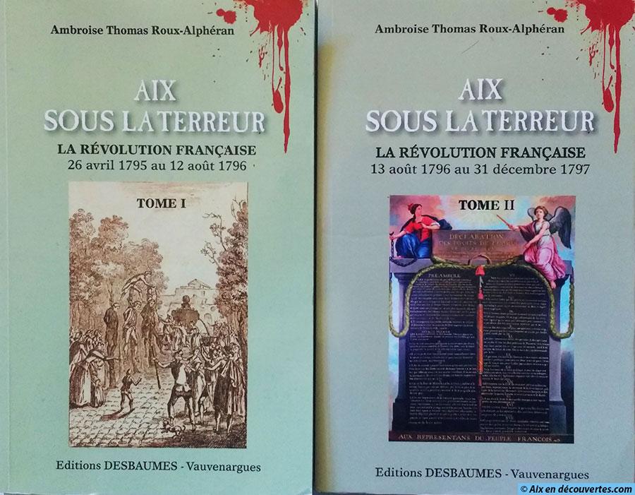 """Les deux tomes d""""Aix sous la Terreur"""""""