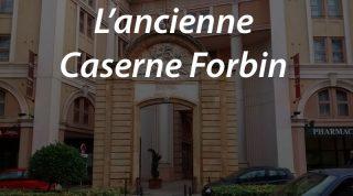 L'ancienne Caserne Forbin