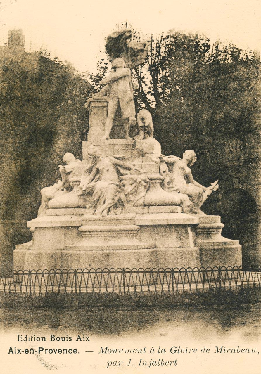 Le monument Mirabeau vers la fin des années 20 - Carte postale ancienne
