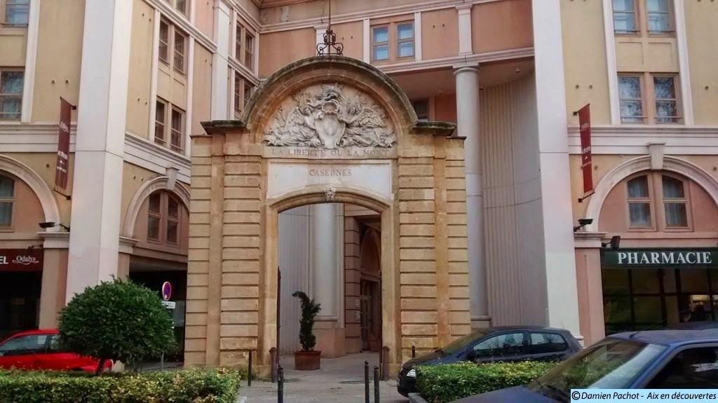Le portail de l'ancienne Caserne Forbin