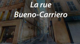 La rue Bueno-Carriero