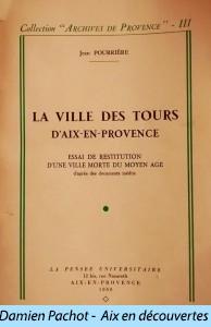 La ville des Tours d'Aix en Provence par Jean Pourrière