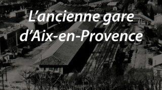 L'ancienne gare d'Aix en Provence