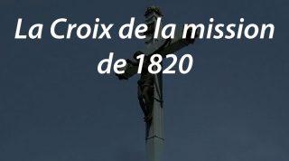 La Croix de la mission de 1820