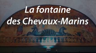La fontaine des Chevaux-Marins