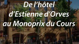 De l'hôtel d'Estienne d'Orves au Monoprix
