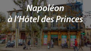 Napoléon à l'Hôtel des Princes