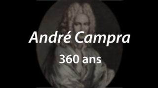André Campra – 360 ans