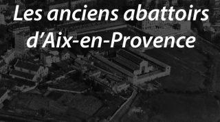 Les anciens abattoirs d'Aix