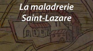 La maladrerie Saint-Lazare