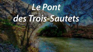 Le Pont des Trois-Sautets