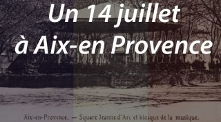 Un 14 juillet à Aix