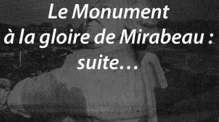 Le Monument à la gloire de Mirabeau : suite…