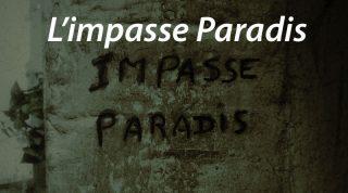 L'impasse Paradis