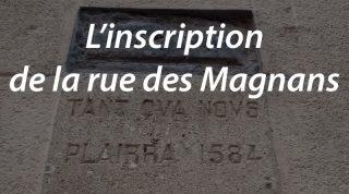 L'inscription de la rue des Magnans