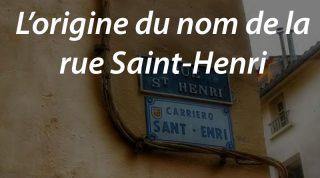 L'origine du nom de la rue Saint-Henri