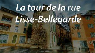 La tour de la rue Lisse-Bellegarde