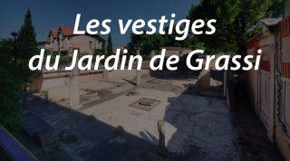 Les vestiges du Jardin de Grassi