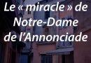 Le «miracle» de Notre-Dame de l'Annonciade