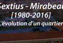 Sextius-Mirabeau : [1980 – 2016] – Avant / Après en photos