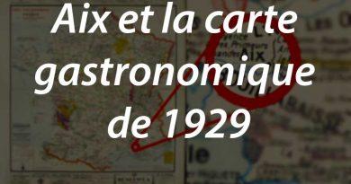Aix et la carte gastronomique de la France de 1929