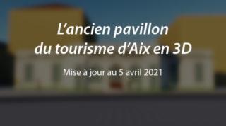 L'ancien pavillon du tourisme d'Aix en (maj. au 05/04/21)