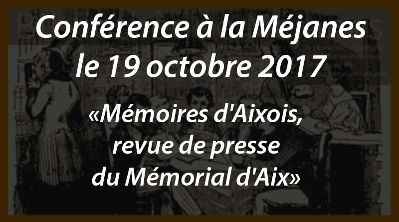 Conférence «Mémoires d'Aixois, revue de presse du Mémorial d'Aix» le 19 octobre à la Méjanes
