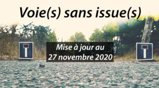 Voie(s) sans issue(s)