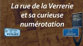 La rue de la Verrerie et sa curieuse numérotation