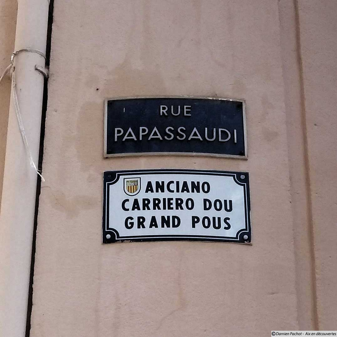 Une partie de l'ancienne rue du Grand Puits est devenue le prolongement de la rue Papassaudi