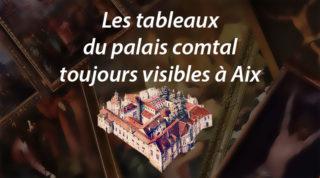 Les tableaux du palais comtal toujours visibles à Aix