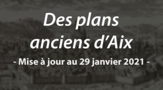 Des plans anciens d'Aix