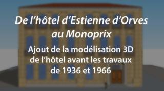 De l'hôtel d'Estienne d'Orves au Monoprix – Ajout modélisation 3D