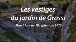 Les vestiges du Jardin de Grassi (m.a.j. au 19/09/20)
