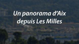 Un panorama d'Aix depuis Les Milles