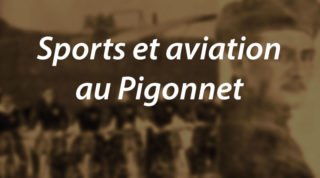 Sports et aviation au Pigonnet