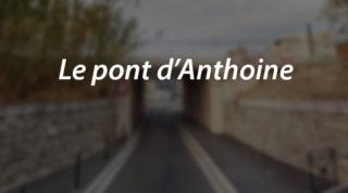 Le pont d'Anthoine