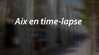 Aix en time-lapse